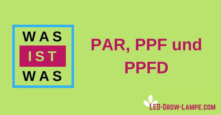 Auf Unseren Produktdetailseiten Und Vergleichen, Waren Schon Von Beginn An  PAR Und PPFD Werte Aufgelistet Und Helfen Beim Vergleich Von LED Grow Lampen .